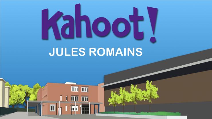 KAHOOT pour les élèves du Collège Jules Romains – SUPER IDÉE