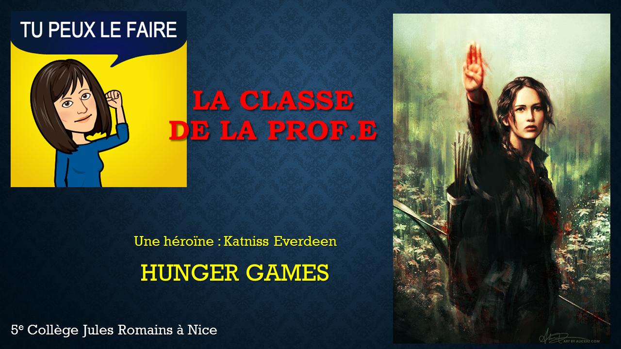 Séance 5 – l'héroïne Katniss de HUNGER GAMES